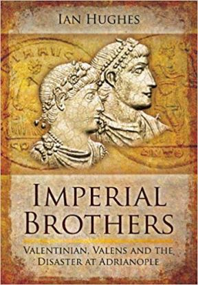 Imperial Brothers, Valentinian and Valens by Ian Hughs