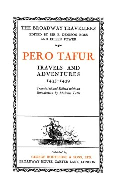 Travels and Adventures of Pero Tafur