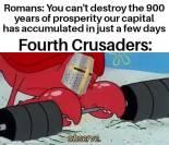 Meme of the 4th Crusade