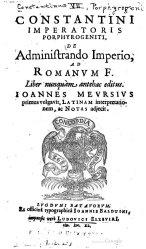 De Administrando Imperio (DAI) by Constantine VII