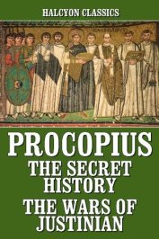 The Secret History and Wars by Procopius