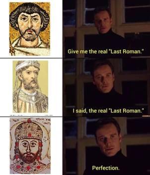 Meme of Constantine XI as the last Roman emperor