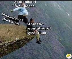 Meme of Andronikos I and his stain on the Byzantine Empire