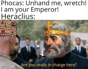 Meme of Phocas' deposition by Heraclius