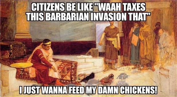 Meme of the Barbarian invasions and Honorius with his roosters
