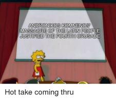 Meme of the Massacre of the Latins