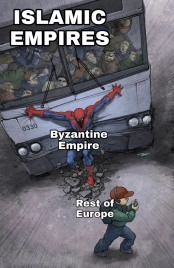 Meme of the Byzantine Empire's protection of Europe from Islamic invasions