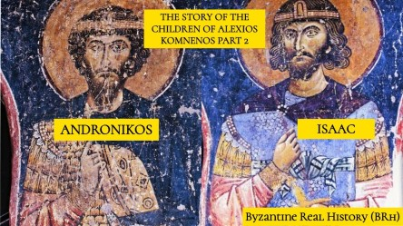 Andronikos and Isaac Komnenos, sons of Alexios I