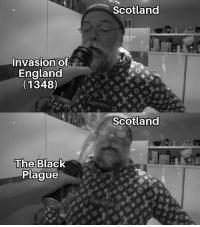 Meme of the 1348 Scottish invasion and Black Death