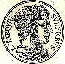 Lucius Tarquinius Superbus, last king of Rome
