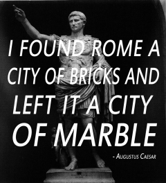 Quote of Augustus on Rome