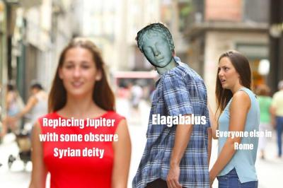 Meme of Elgabalus' replacement of the Roman gods