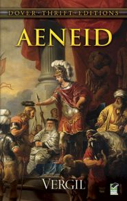 The Aenid by Virgil, story of Rome's mythical founding