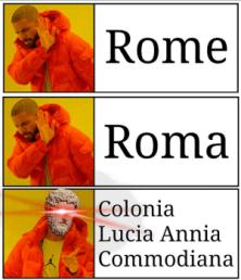 Meme of Commodus' renaming of Rome