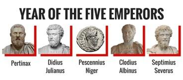 193- Year of the 5 Emperors- Pertinax, Didius Julianus, Pescennius Niger, Clodius Albinus, and Septimius Severus