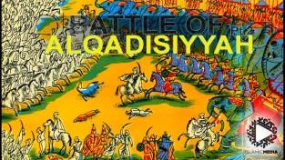 Battle of Al-Qadisiya, beginning of the Arab conquest of Persia