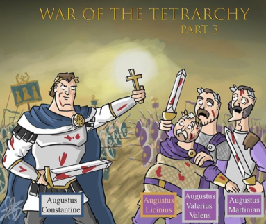 Final War of the Tetrarchy between Constantine I (left) and Licinius, 316-324