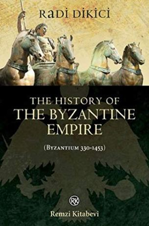 The History of the Byzantine Empire by Radi Dikici