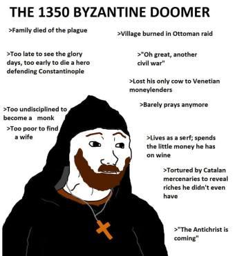 Meme of a 14th century Byzantine