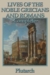 Parallel lives of the Ancient Greeks and Romans by Plutarch